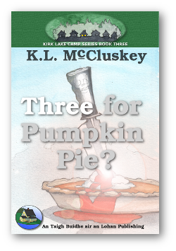 Cover for Kirk Lake Camp series book three, Three for Pumpkin Pie. Cartoon painting of a knife stuck into a bleeding pumpkin pie.